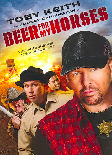 BEER FOR MY HORSES BY KEITH,TOBY (DVD)