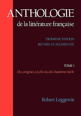 Anthologie De LA Litterature Francaise By Leggewie, Robert